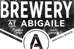 The Brewery at Abigaile in Hermosa Beach