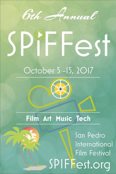San Pedro International Film Festival Celebrates 6th Year