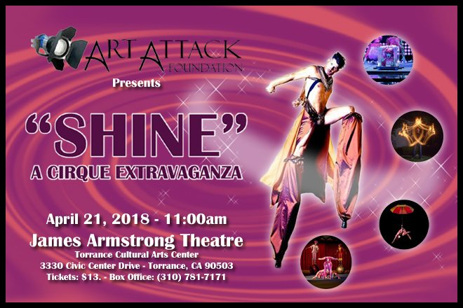 SHINE – A Cirque Extravaganza presented by the Art Attack Foundation
